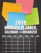 2019 Monthly Planner, Calendar and Organizer