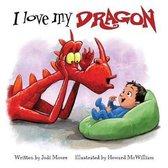 I Love My Dragon
