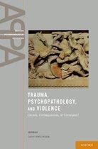 TRAUMA PSYCHOPATHOLOGY & VIOLENCE APPA C