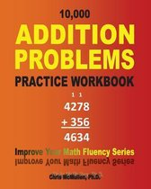 10,000 Addition Problems Practice Workbook