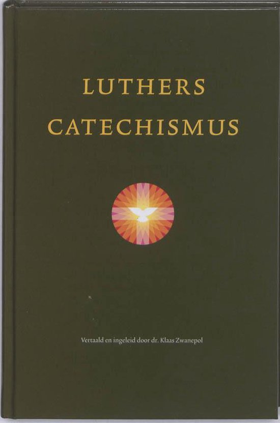 Luthers Catechismus - Diverse auteurs  