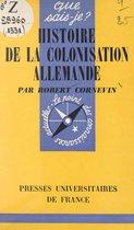 Histoire de la colonisation allemande