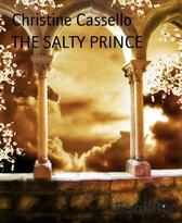 THE SALTY PRINCE