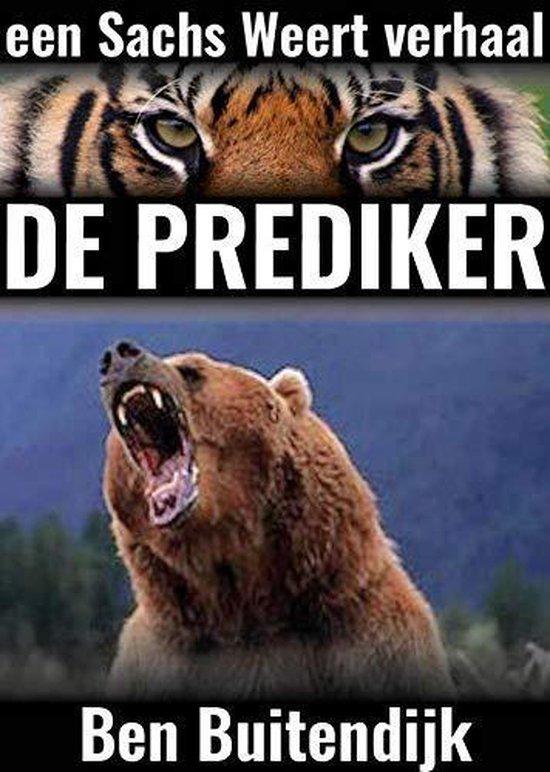 Een Sachs Weert verhaal 1 - De Prediker - Ben Buitendijk |