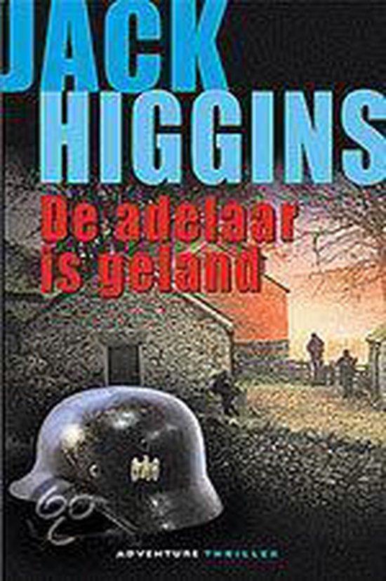 Adelaar is geland - Higgins |