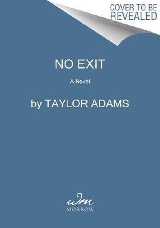Boek cover No Exit van Taylor Adams (Paperback)