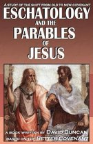 Eschatology and the Parables of Jesus
