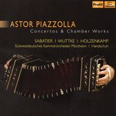 Astor Piazzolla Concertos & Chamber Works