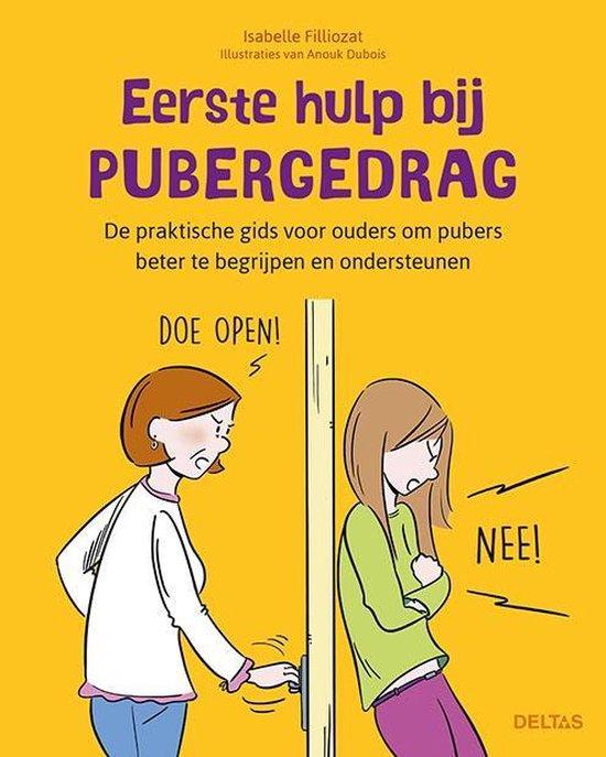 Eerste hulp bij pubergedrag - Isabelle Filliozat  