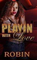 Playin with Love