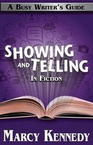 Mastering Showing and Telling in Your Fiction