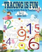 Tracing is Fun (Tracing Activity Book for Preschool) - Vol. 3