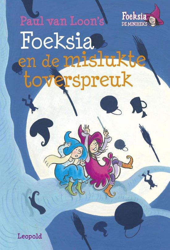 Boek cover Foeksia De Miniheks - Foeksia en de mislukte toverspreuk van Paul van Loon (Onbekend)