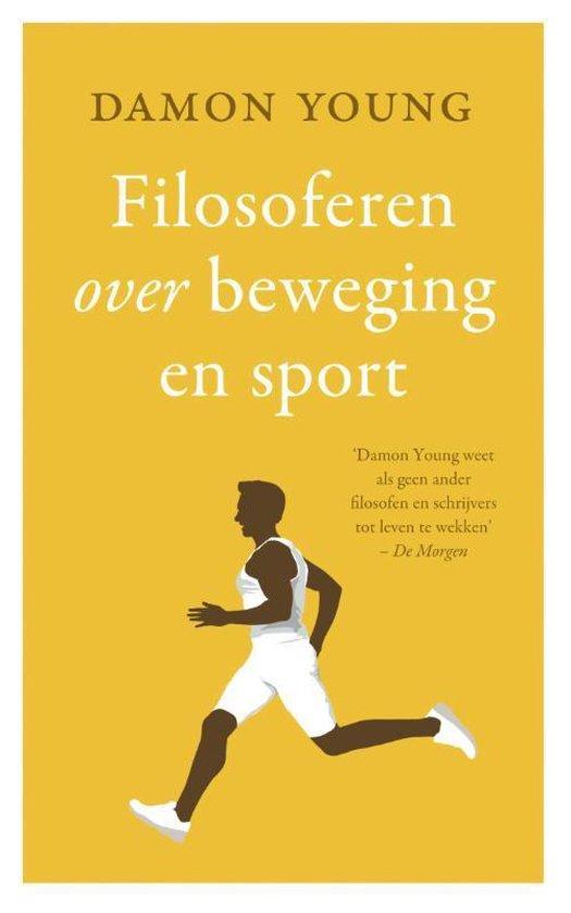 Filosoferen over beweging en sport - Damon Young | Fthsonline.com