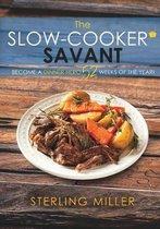 The Slow-Cooker Savant
