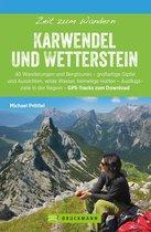 Bruckmann Wanderführer: Zeit zum Wandern Karwendel und Wetterstein