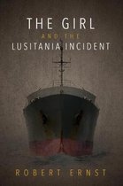 The Girl and the Lusitania Incident