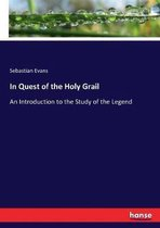 In Quest of the Holy Grail