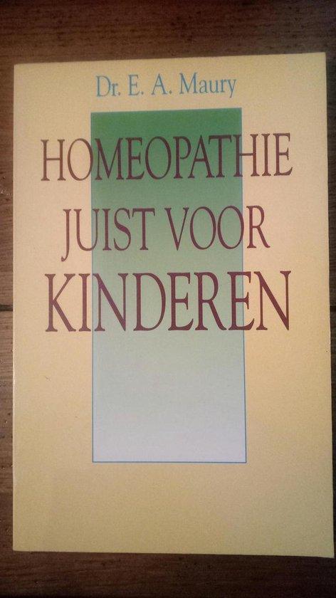 Homeopathie juist voor kinderen - Emmerick A. Maury | Fthsonline.com