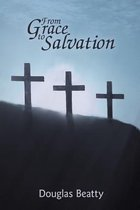 From Grace to Salvation