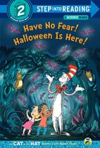 Have No Fear! Halloween is Here! (Dr. Seuss/The Cat in the Hat Knows a Lot About That!)