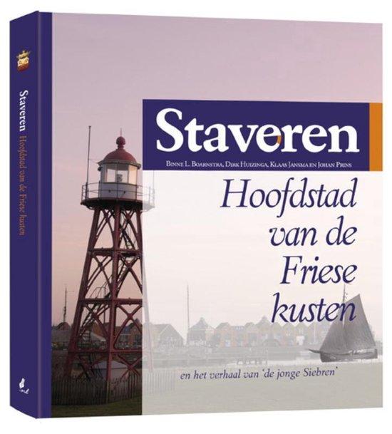 Staveren hoofdstad van de Friese kusten - Binne L. Boarnstra | Readingchampions.org.uk