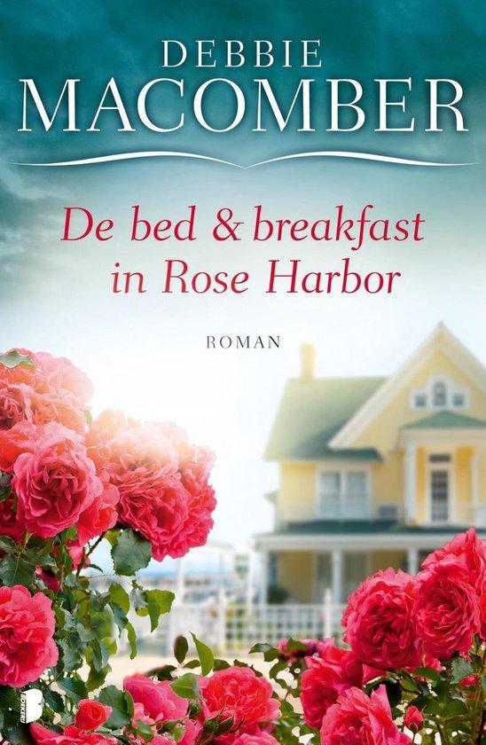 De bed en breakfast in Rose Harbor - Debbie Macomber |
