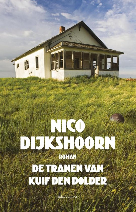 De tranen van Kuif den Dolder - Nico Dijkshoorn pdf epub