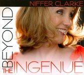 Beyond the Ingenue