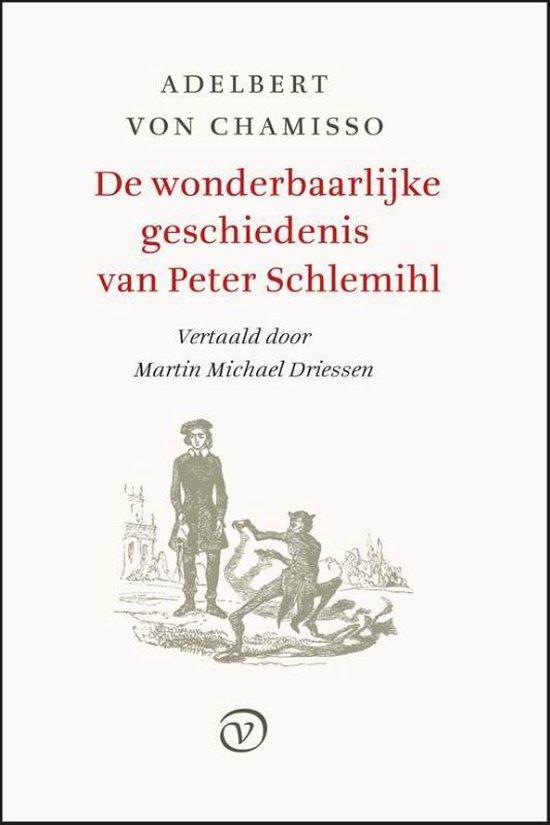 De wonderbaarlijke geschiedenis van Peter Schlemihl - Adelbert Von Chamisso  