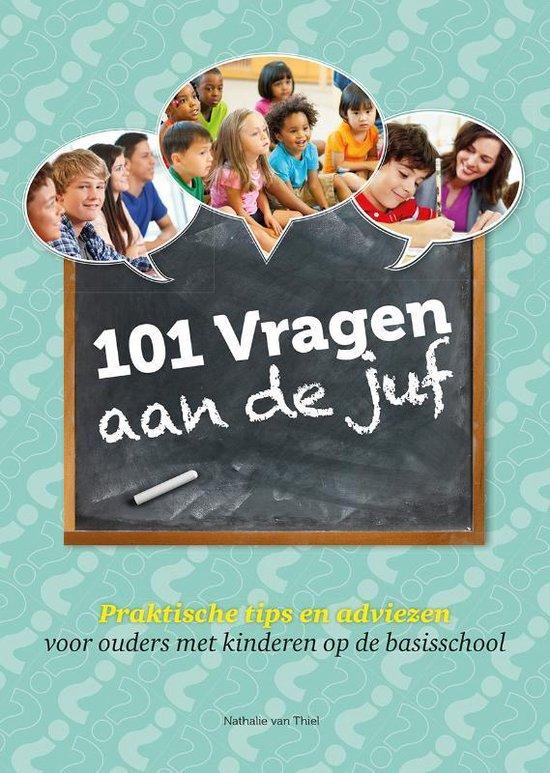 101 vragen aan de juf - Nathalie van Thiel | Readingchampions.org.uk