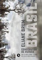 Brasil, construtor de ruínas
