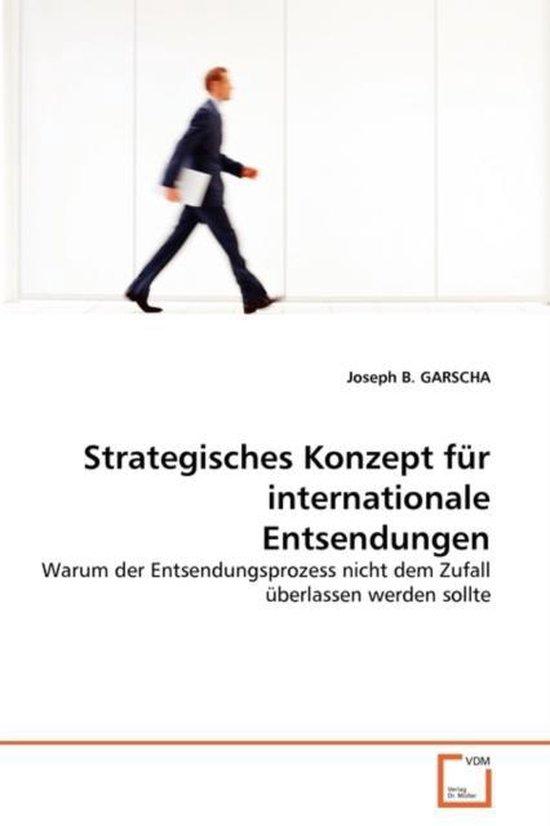 Strategisches Konzept fur internationale Entsendungen