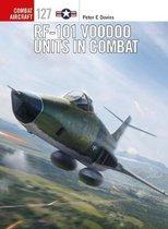 Boek cover RF-101 Voodoo Units in Combat van Peter E. Davies