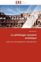 La Philologie Romaine Archa que