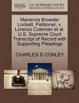 Manervia Browder Lockett, Petitioner, V. Lorenzo Coleman Et Al. U.S. Supreme Court Transcript of Record with Supporting Pleadings
