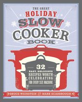 The Great Holiday Slow Cooker Book