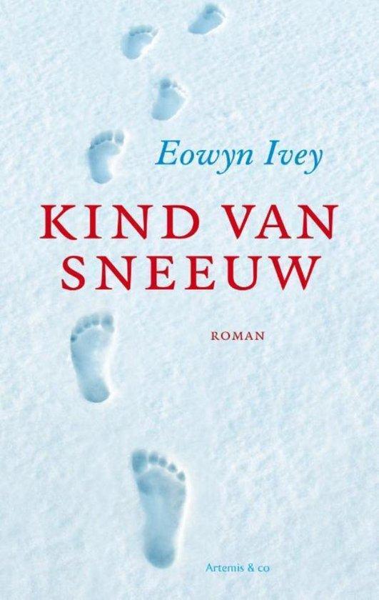 Kind van sneeuw - Eowyn Ivey |