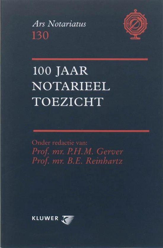 Cover van het boek '100 jaar notarieel toezicht / druk 1'