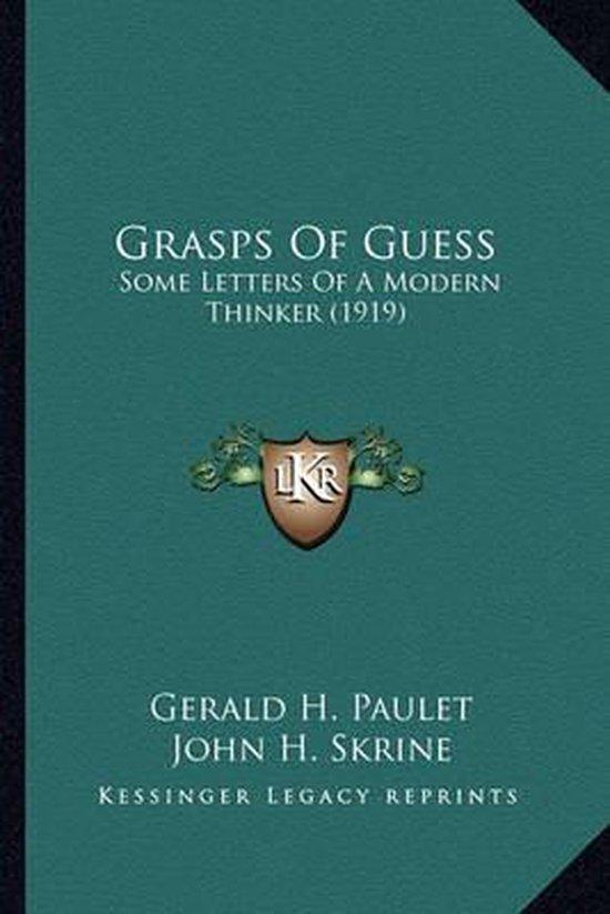 Grasps of Guess Grasps of Guess