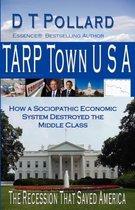 Tarp Town U S A