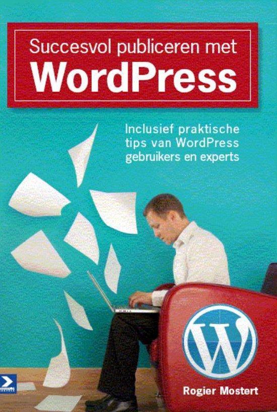 Succesvol publiceren met WordPress - Rogier Mostert | Readingchampions.org.uk