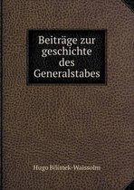 Beitrage Zur Geschichte Des Generalstabes