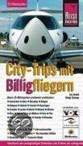 City-Trips Mit Billigfliegern. Urlaubshandbuch