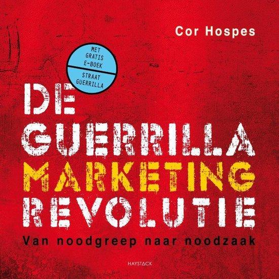 De guerrillamarketingrevolutie