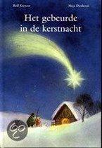 Het Gebeurde In De Kerstnacht
