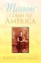 Maggie Comes to America