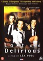Speelfilm - Lost & Delirious