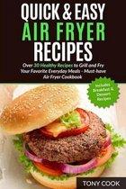 Quick & Easy Air Fryer Recipes