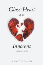 Glass Heart of an Innocent
